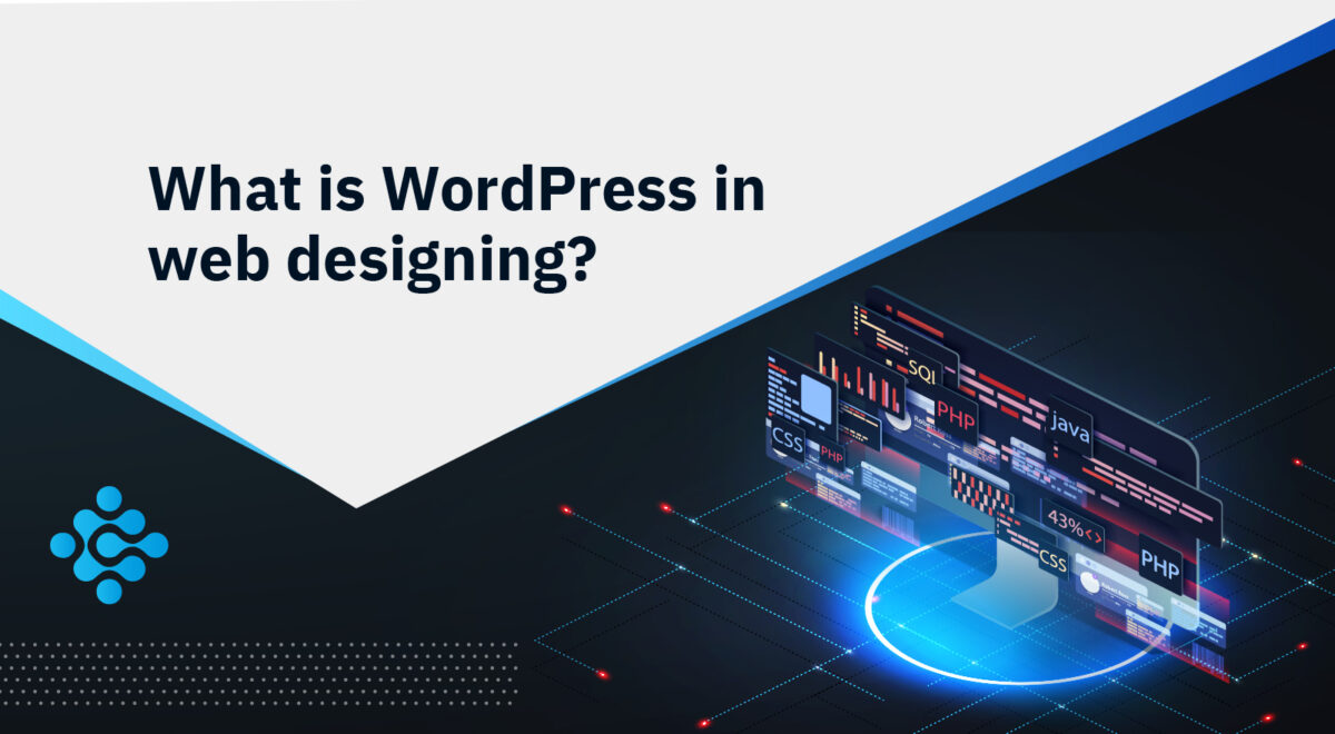 What is WordPress in web designing?