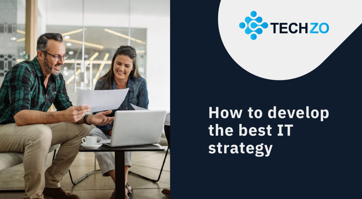 How to develop the best IT strategy