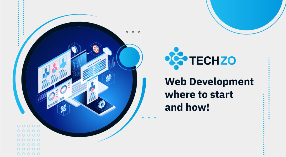 Web Development where to start and how!