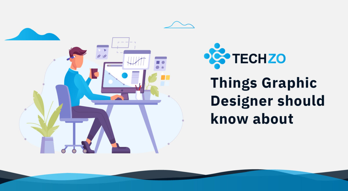 Things Graphic Designer should know about