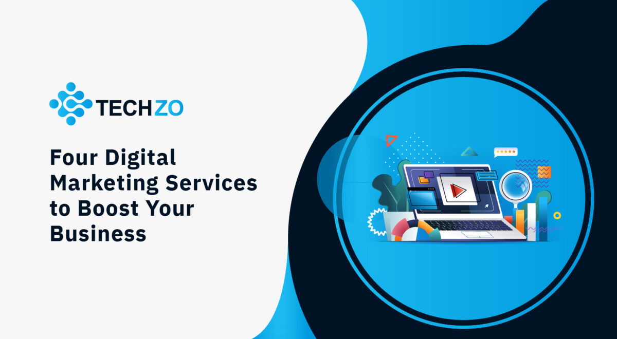 Four Digital Marketing Services to Boost Your Business