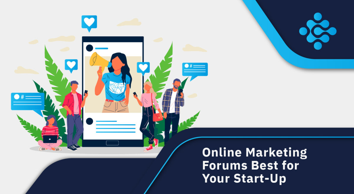 Online Marketing Forums Best for Your Start-Up
