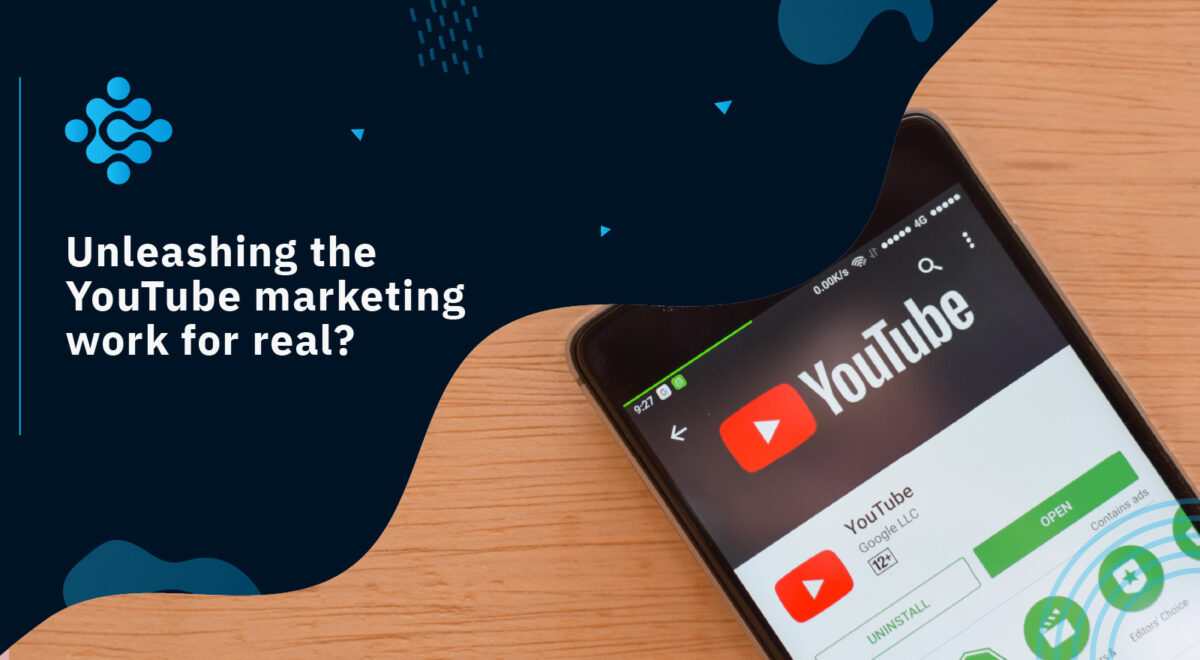 Unleashing the YouTube marketing work for real?