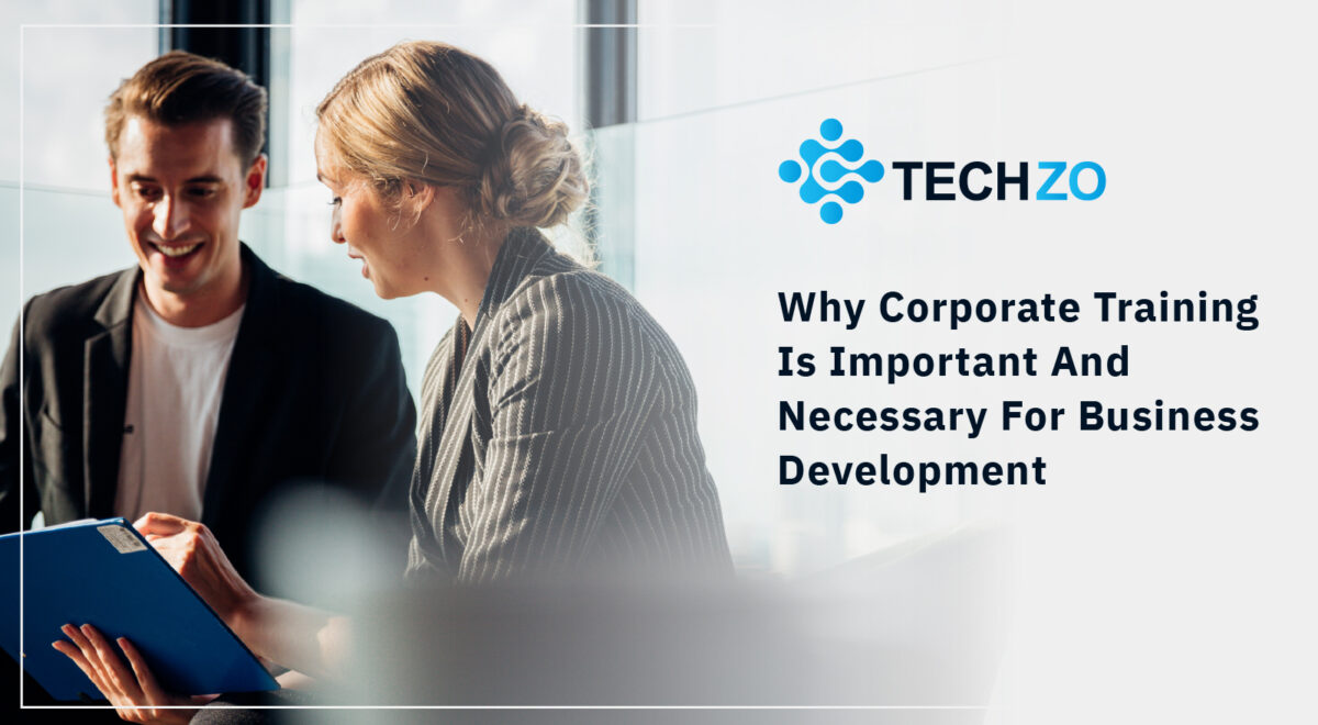 Why Corporate Training Is Important And Necessary For Business Development