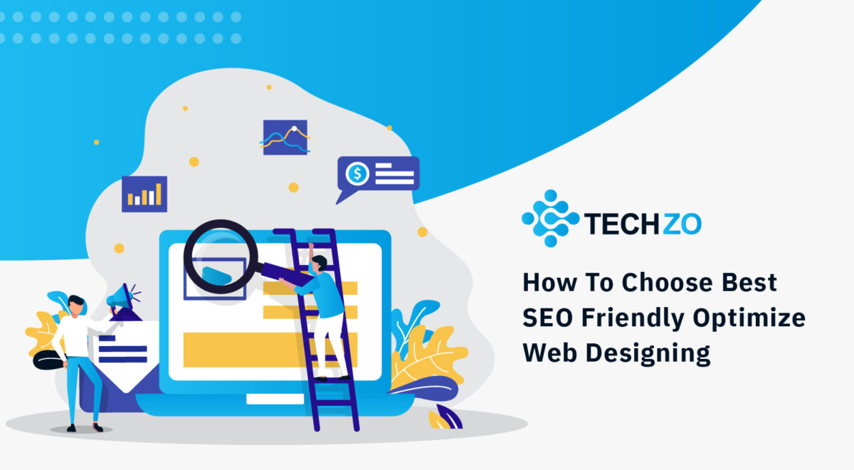 How To Choose Best SEO Friendly Optimize Web Designing