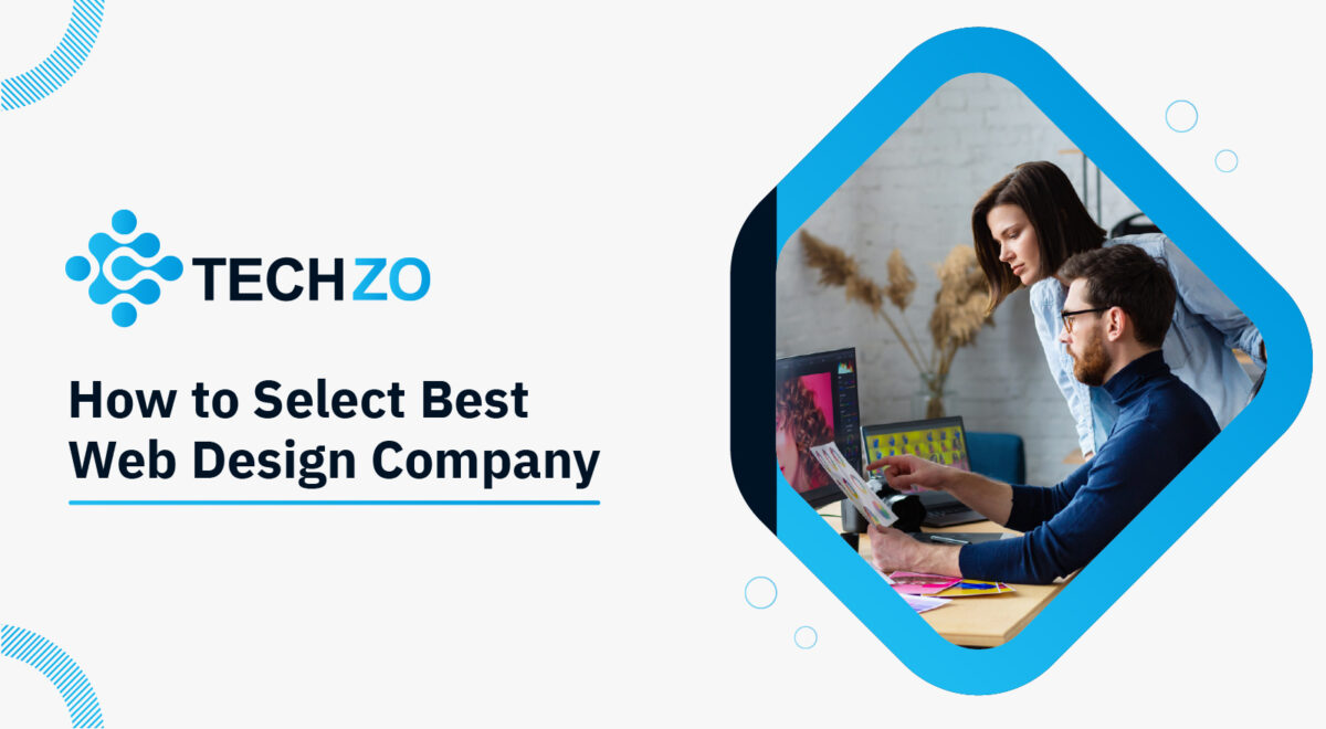 How to Select Best Web Designing Company
