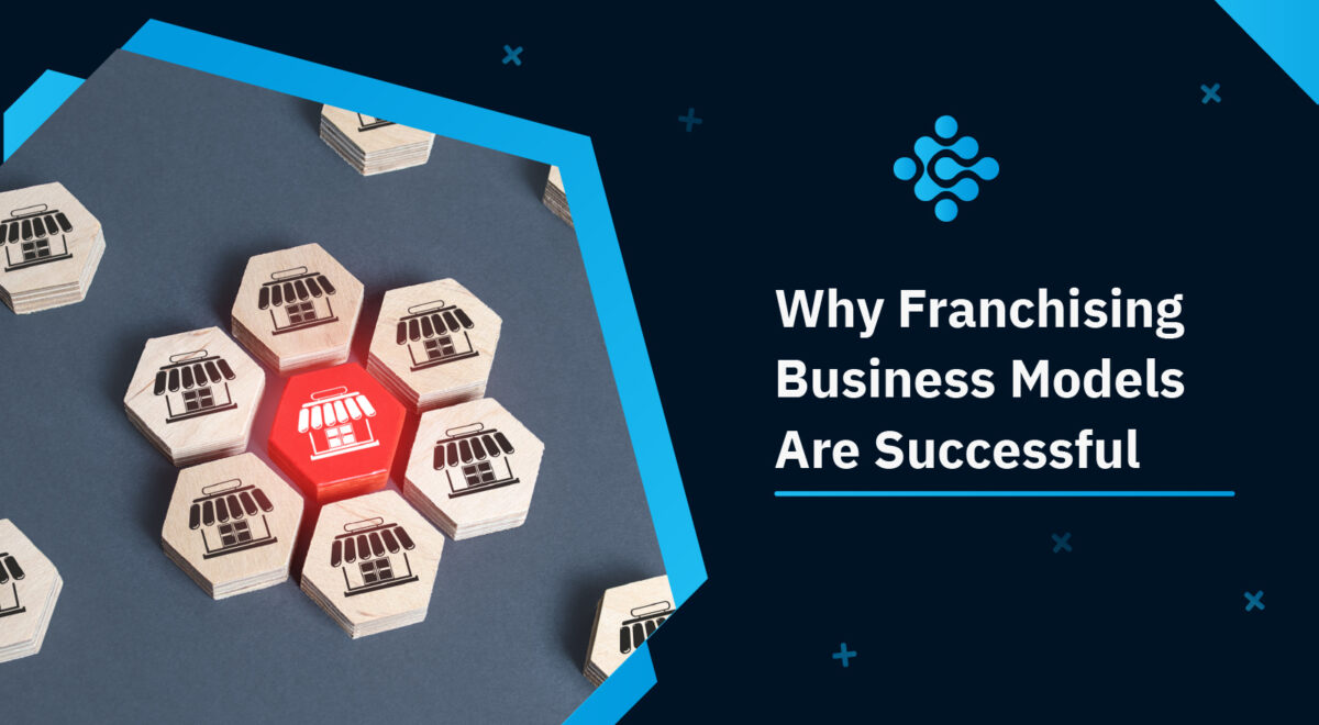 Why Franchising Business Models Are Successful