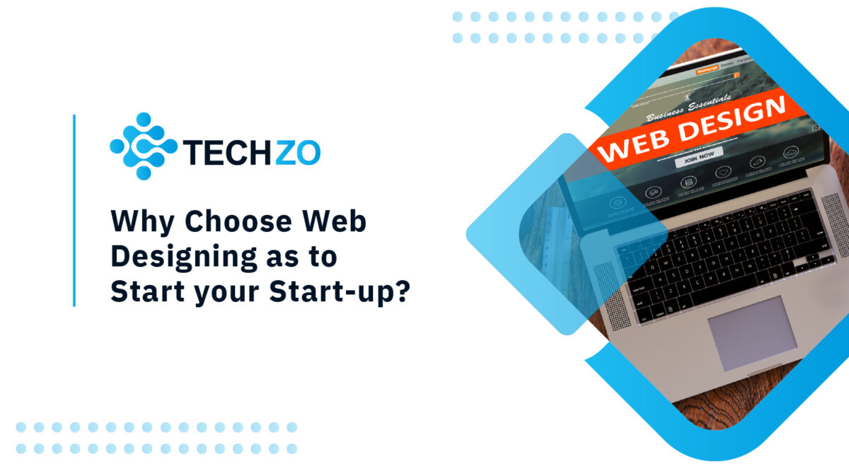 Why Web Design is the First Step of the StartUp?