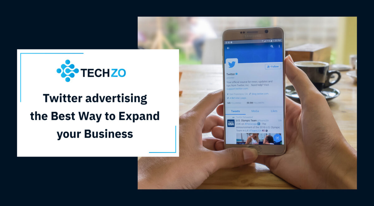 Twitter advertising the Best Way to Expand your Business