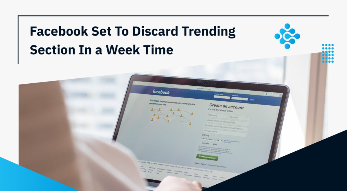 Facebook Set To Discard Trending Section In a Week Time