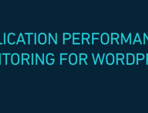 White Paper: WordPress Performance Monitoring With Application Performance