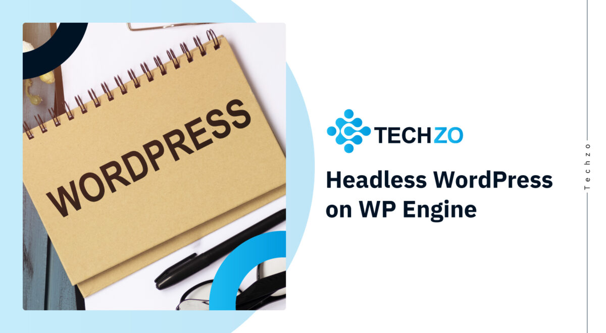 Headless WordPress on WP Engine