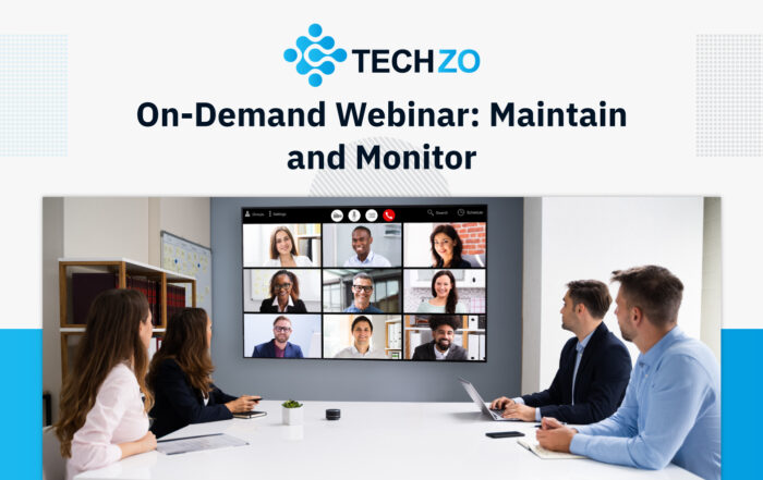 On Demand Webinar Maintain and Monitor