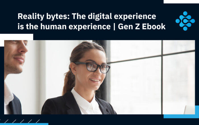 Reality bytes The digital experience is the human experience Gen Z Ebook