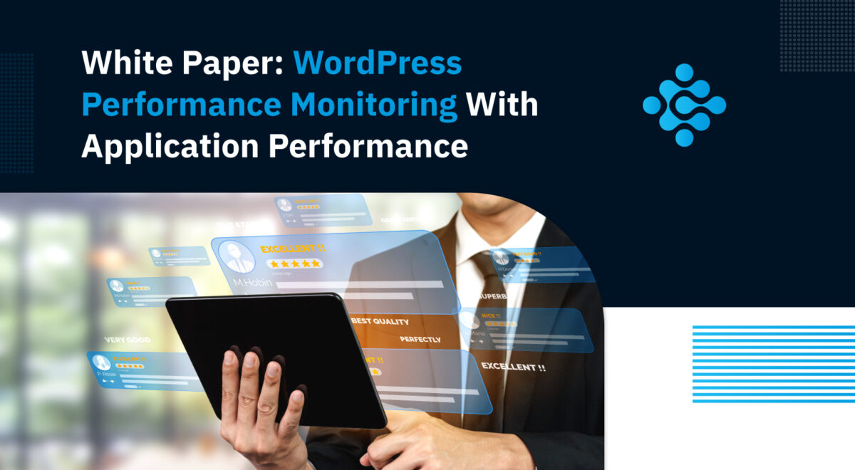 White Paper WordPress Performance Monitoring With Application Performance