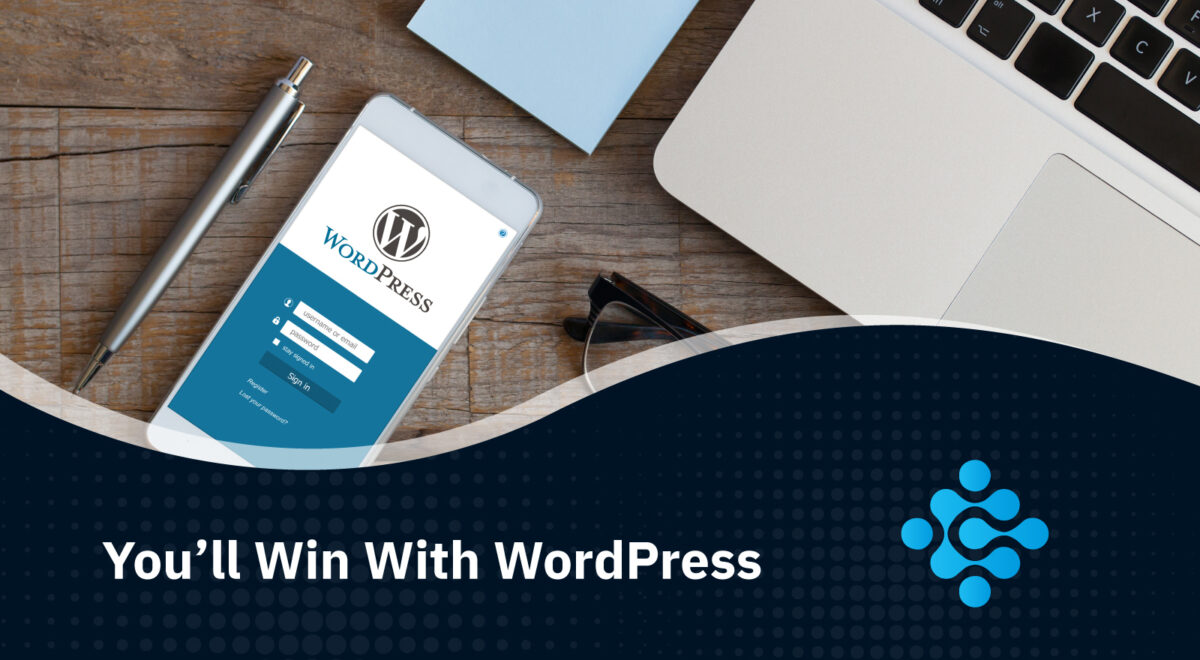 You'll Win With WordPress