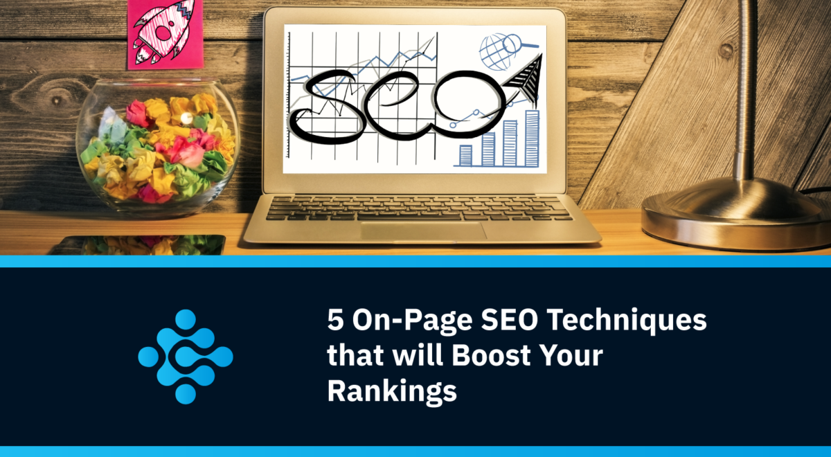 5 On Page SEO Techniques that will Boost Your Rankings