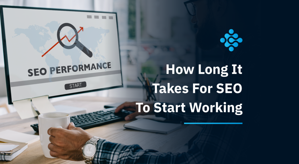 How-Long-It-Takes-For-SEO-To-Start-Working