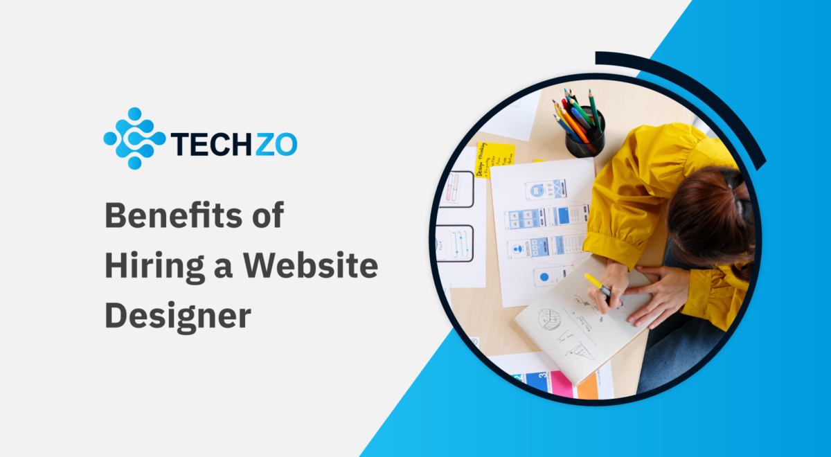 Benefits of Hiring a Website Designer