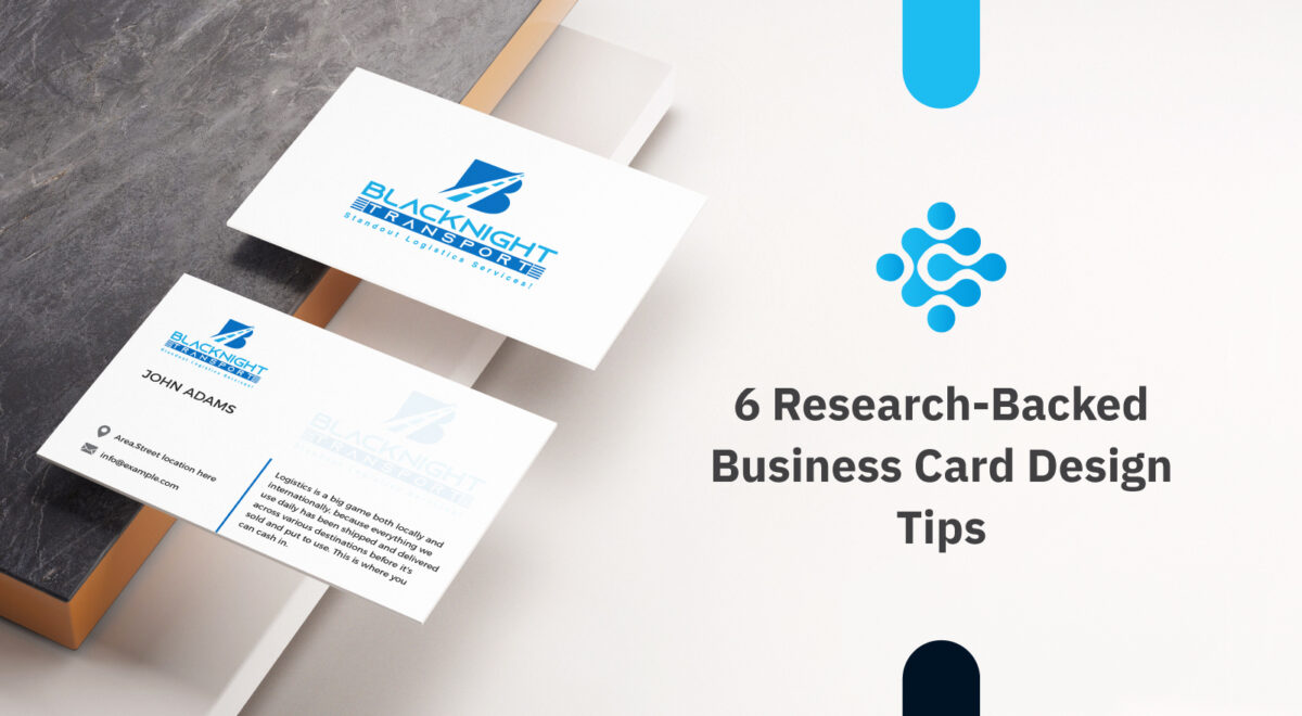 6 Research Backed Business Card Design Tips