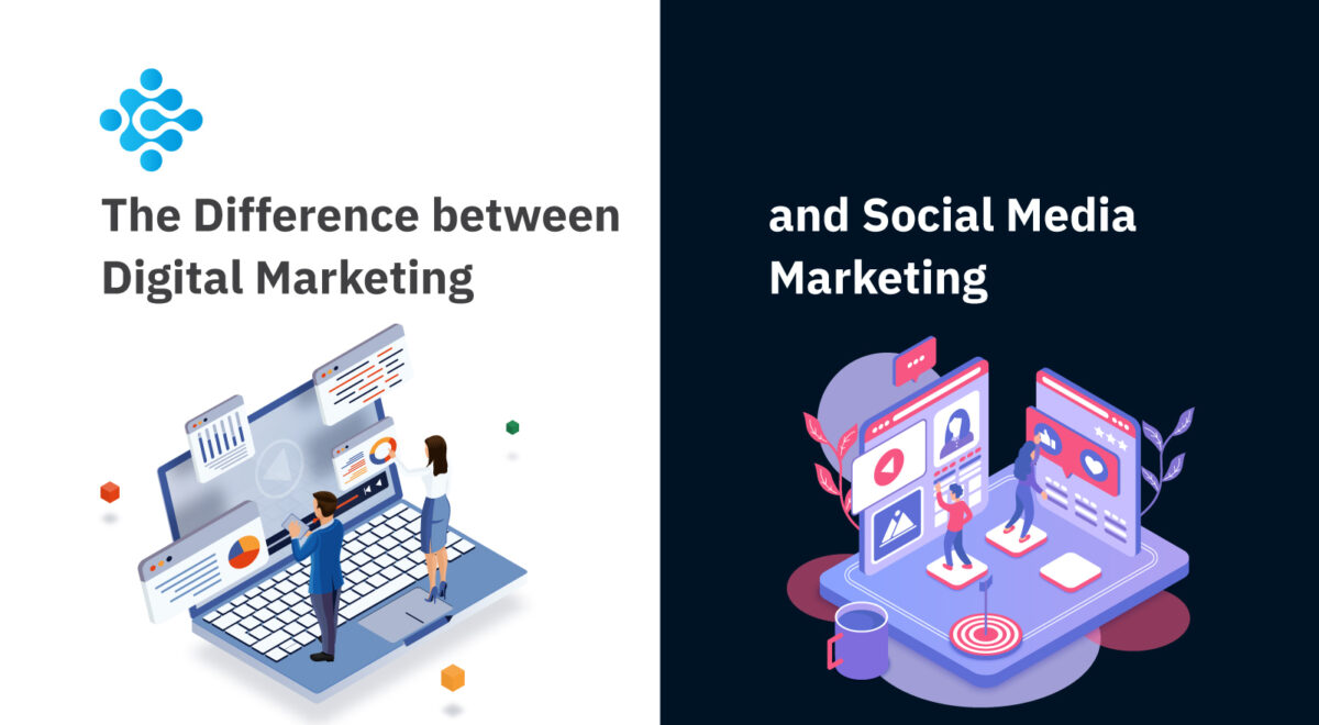 The Difference between Digital Marketing and Social Media Marketing