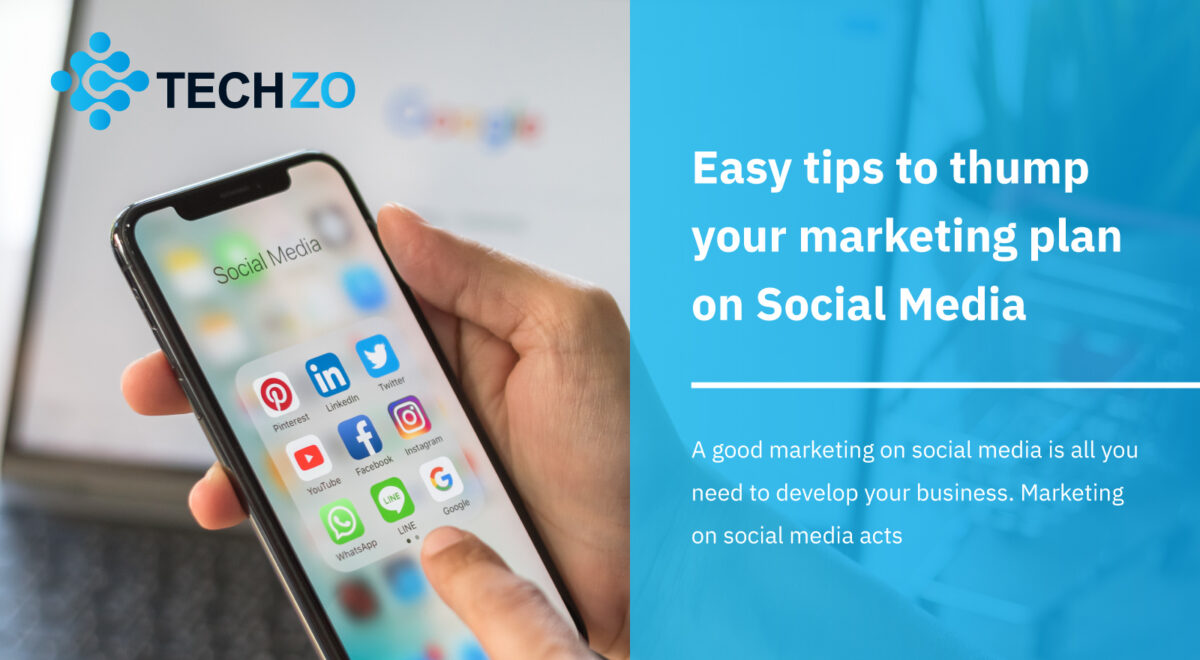 Easy tips to thump your marketing plan on Social Media