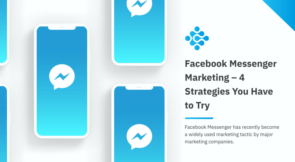 Facebook Messenger Marketing 4 Strategies You Have to Try
