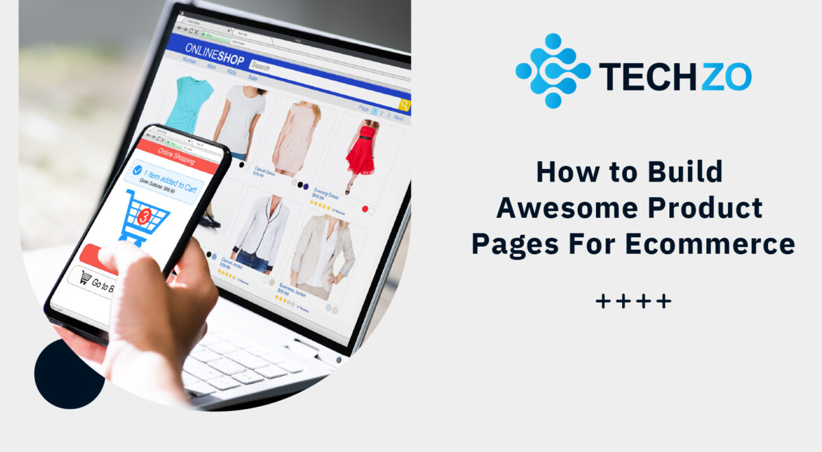 How to Build Awesome Product Pages For Ecommerce