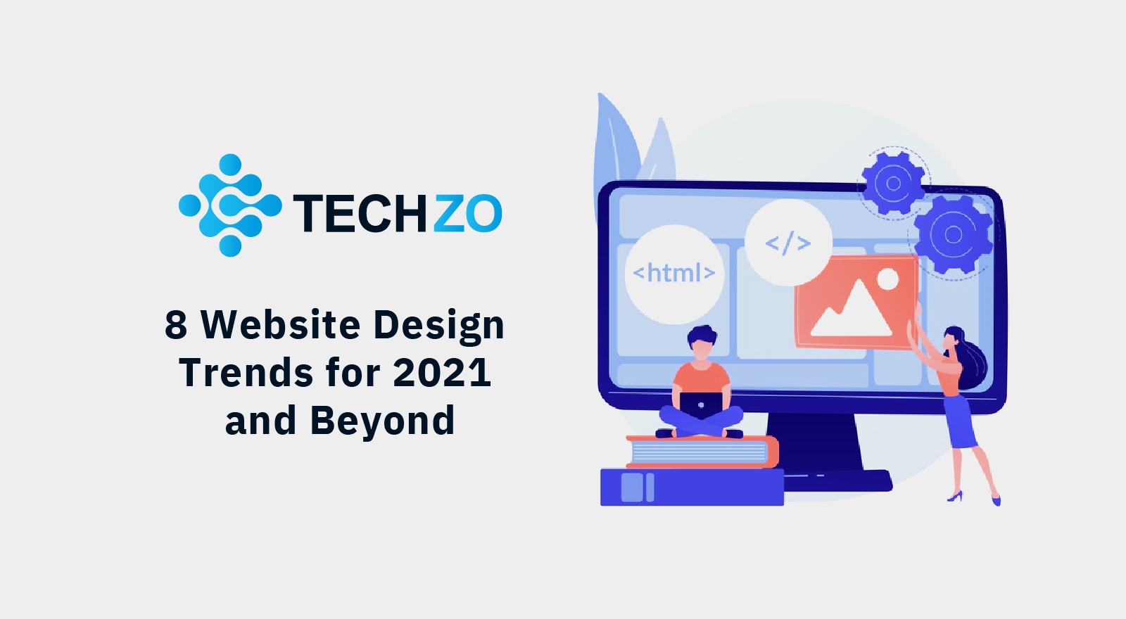 8 Website Design Trends for 2021 and Beyond