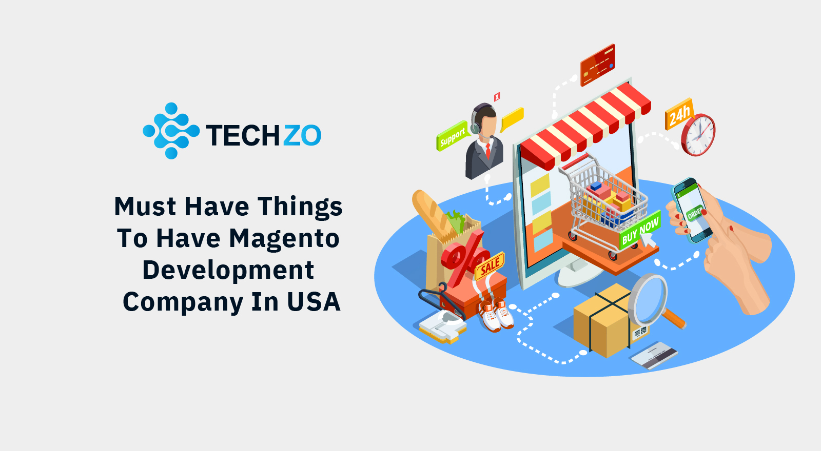 Must Have Things To Have Magento Development Company In USA
