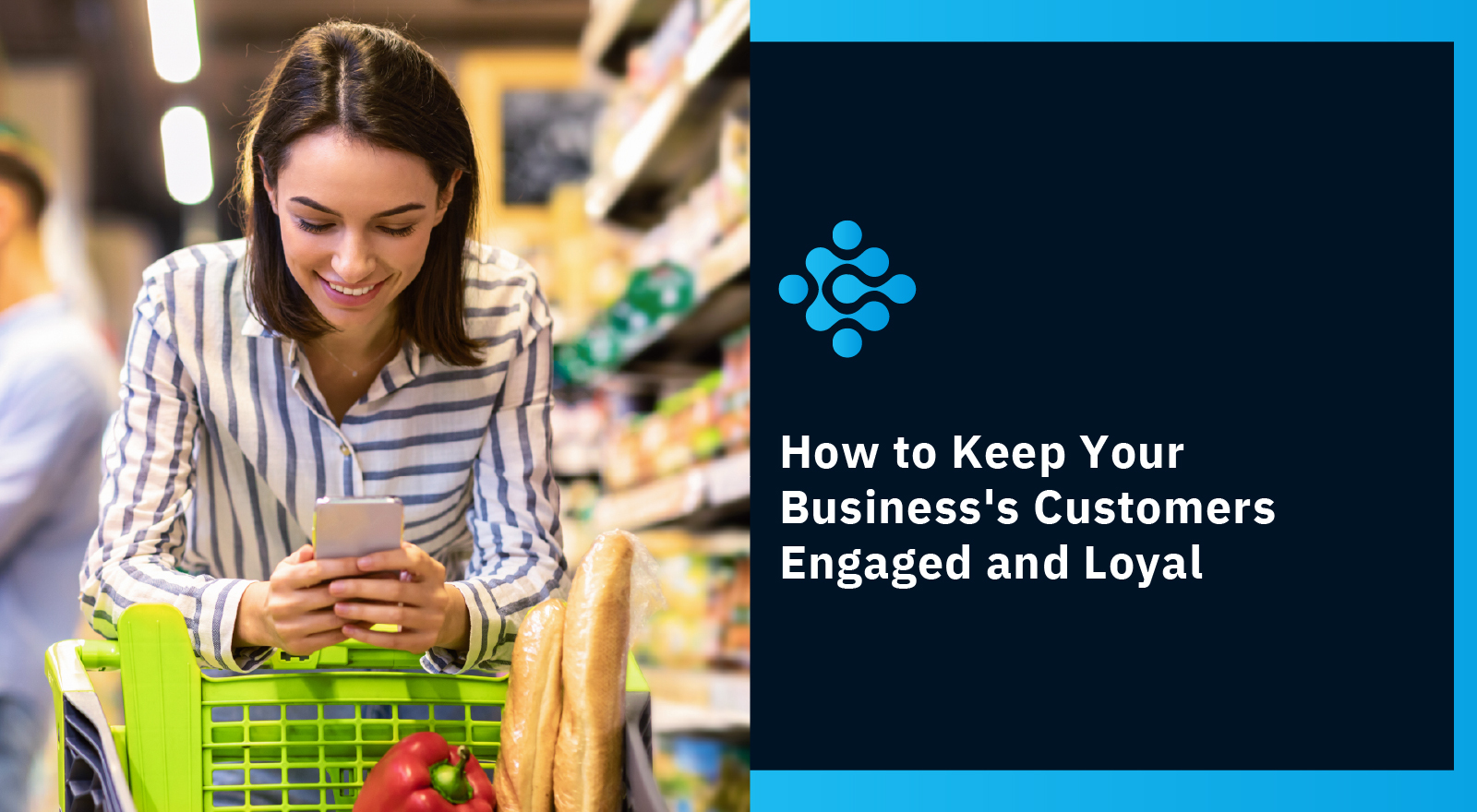 How-to-Keep-Your-Business's-Customers-Engaged-and-Loyal