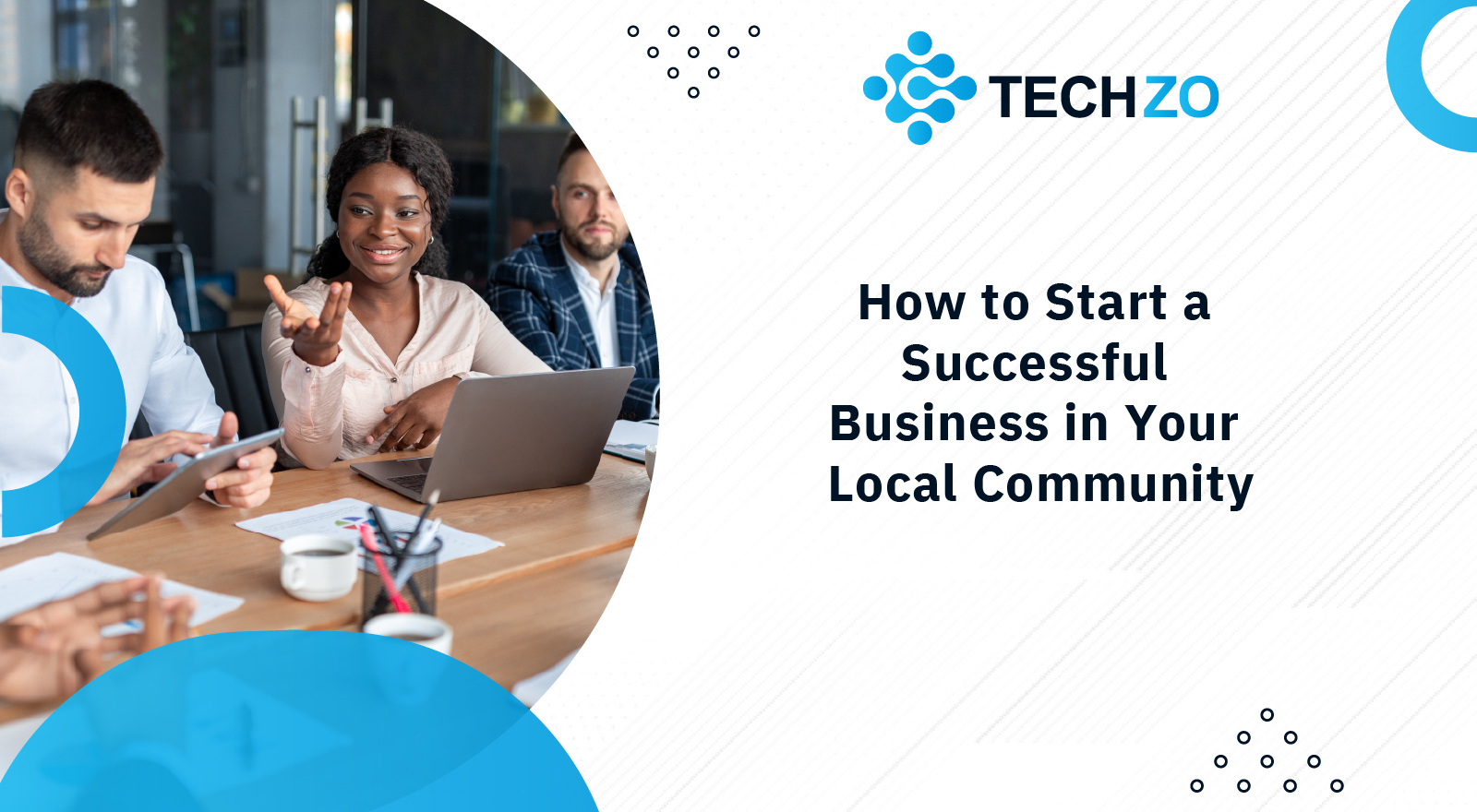 How-to-Start-a-Successful-Business-in-Your-Local-Community